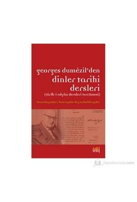 Georges Dumezil'Den Dinler Tarihi Dersleri-Kolektif