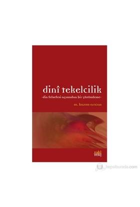 Dini Tekelcilik-M. Kazım Arıcan