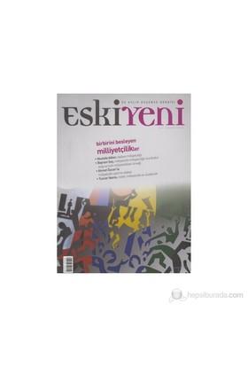 Eskiyeni Dergisi Sayı: 06-Kolektif