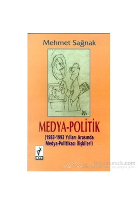Medya-Politik-Mehmet Sağnak