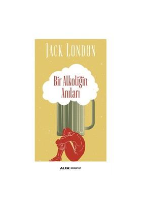 Bir Alkoliğin Anıları-Jack London