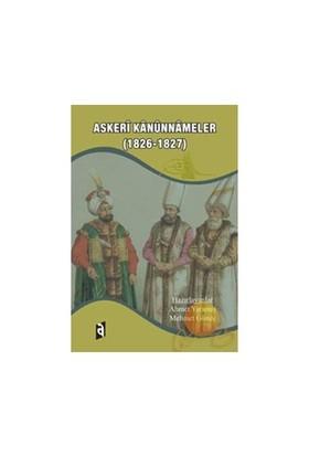 Askeri Kanunnameler (1826 - 1827)-Ahmet Yaramış