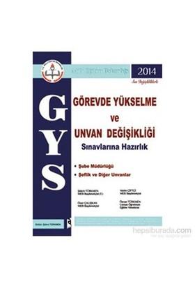 Asil Görevde Yükselme Ve Unvan Değişikliği Sınavlarına Hazırlık 2014 - Öner Çalışkan