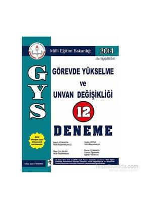 Asil Görevde Yükselme Ve Unvan Değişikliği 12 Deneme 2014 - Öner Çalışkan