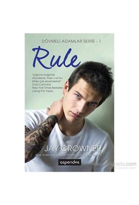 Dövmeli Adamlar Serisi 1: Rule - Jay Crownover