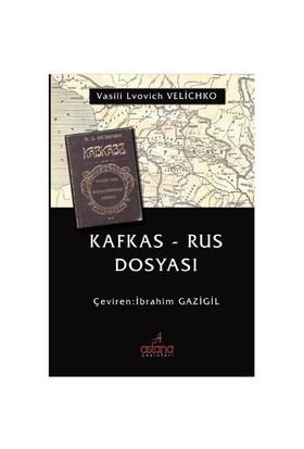 Kafkas: Rus Dosyası