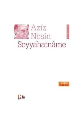 Seyyahatname - Aziz Nesin