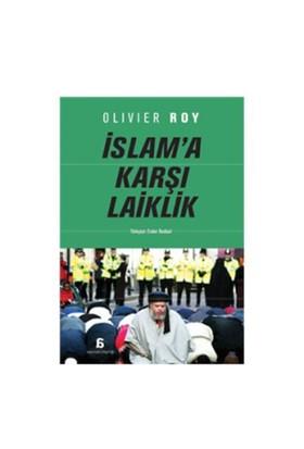 İslam'a Karşi Laiklik