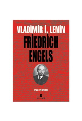 Friedrich Engels - Vladimir İlyiç Lenin