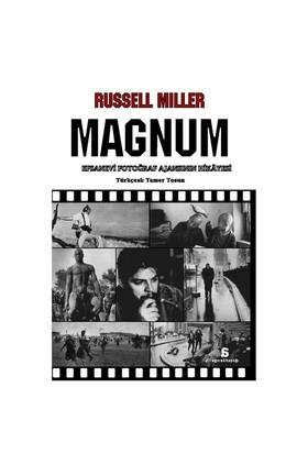 Magnum - Efsanevi Fotoğraf Ajansının Hikâyesi-Russell Miller
