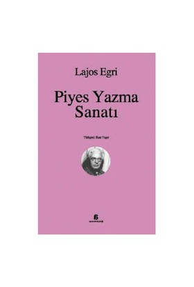 Piyes Yazma Sanatı - Lajos Egri