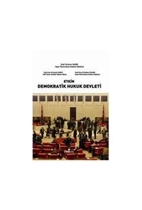 Etkin Demokratik Hukuk Devleti - Fevzi Demir