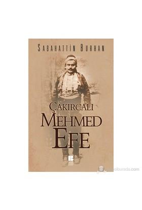 Çakırcalı Mehmet Efe-Sabahattin Burhan