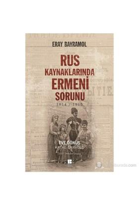Rus Kaynaklarında Ermeni Sorunu-Eray Bayramol