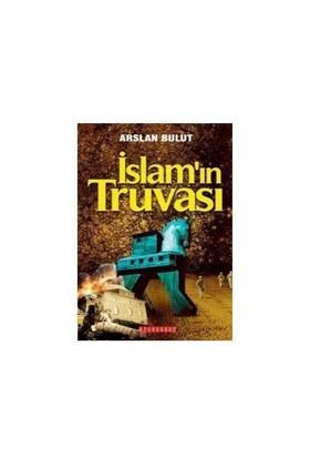 İslam'In Truvası-Arslan Bulut