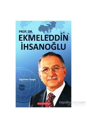 Ekmeleddin İhsanoğlu-Oğuzhan Cengiz