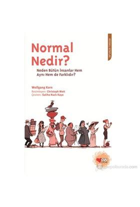 Normal Nedir?-Neden Bütün İnsanlar Hem Aynı Hem De Farklıdır?-Wolfgang Korn