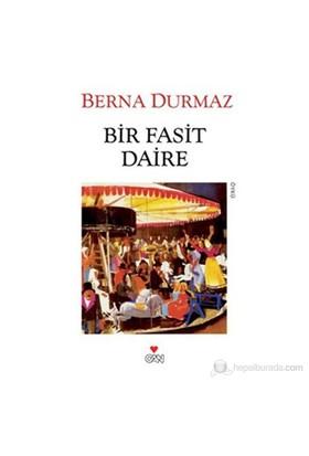 Bir Fasit Daire-Berna Durmaz