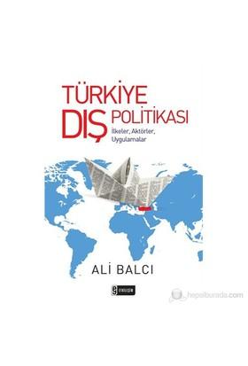 Türkiye Dış Politikası - Ali Balcı