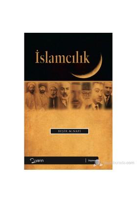 İslamcılık - (Siyasal İslam Akımları)-Beşir Musa Nafi