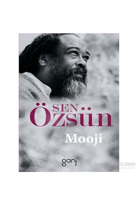 Sen Özsün - Mooji