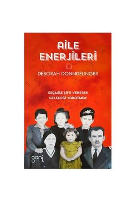 Aile Enerjileri - Deborah H. Donndeling