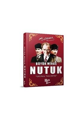 Büyük Miras Nutuk-Mustafa Kemal Atatürk