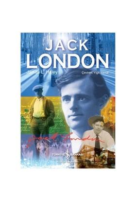 Jack London - James L. Haley