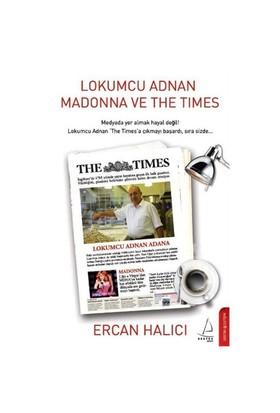 Lokumcu Adnan Madonna Ve The Times-Ercan Halıcı
