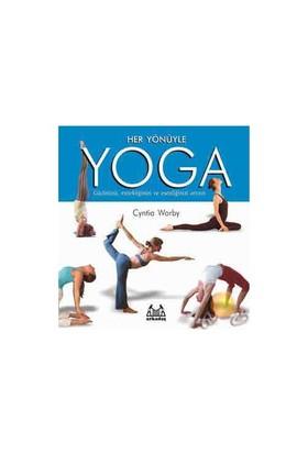 Her Yönüyle Yoga - Cyntia Worby