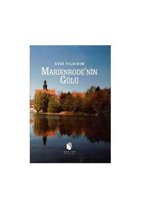 Marienrode'Nin Gülü-Ayşe Yıldırım