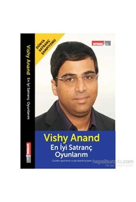 En İyi Satranç Oyunlarım - GM VishyAnand