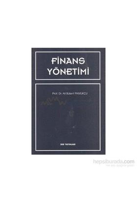 Finans Yönetimi-Ali Bülent Pamukçu