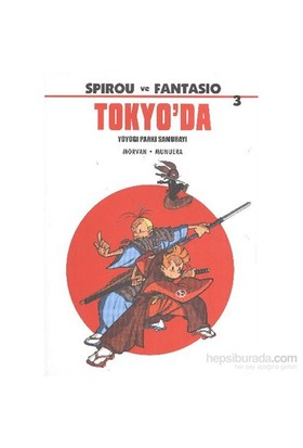 Spirou Ve Fantasio 3 Tokyoda-Jean-David Morvan