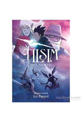 Tılsım 5. Kitap - Elf Prensi - Kazu Kibuishi