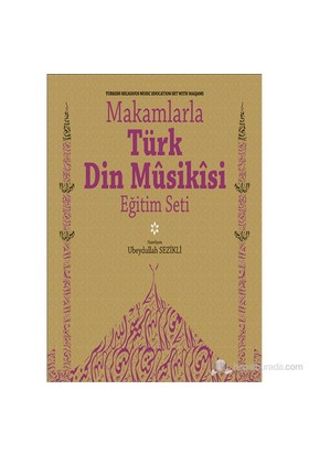 Makamlarla Türk Din Musikisi - Ubeydullah Sezikli