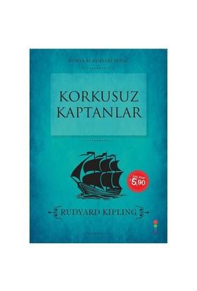 Dünya Klasikleri Dizisi: Korkusuz Kaptanlar-Rudyard Kipling