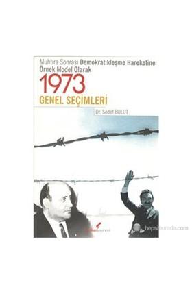 1973 Genel Seçimleri-Sedef Bulut