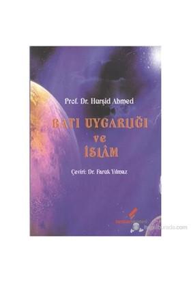 Batı Uygarlığı Ve İslam-Hurşid Ahmed