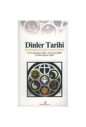 Dinler Tarihi - Mehmet Alparslan Küçük
