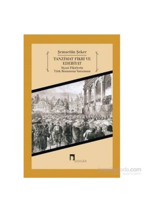 Tanzimat Fikri Ve Edebiyat-Şemsettin Şeker