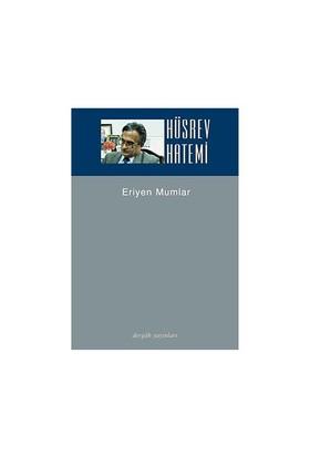 Eriyen Mumlar-Hüsrev Hatemi