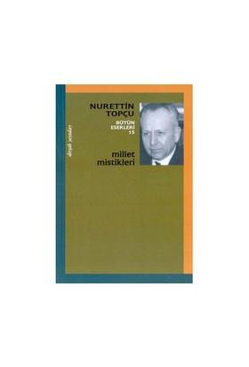 Millet Mistikleri-Nurettin Topçu