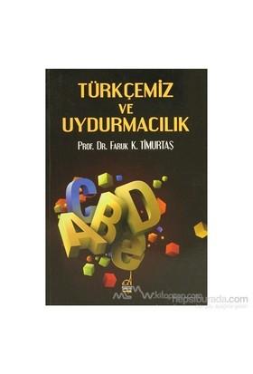 Türkçemiz Ve Uydurmacılık
