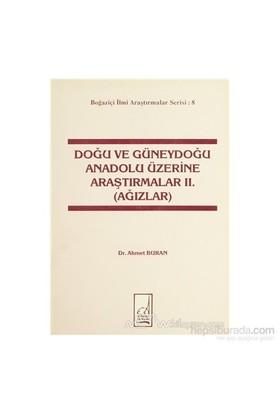 Doğu Ve Güneydoğu Anadolu Üzerine Araştırmalar 2. (Ağızlar)