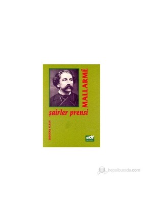 Şairler Prensi Mallarme-Stephan Mallarme