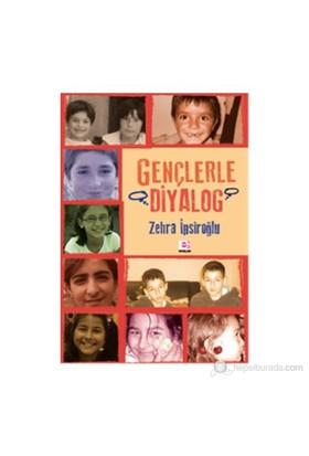 Gençlerle Diyalog-Zehra İpşiroğlu