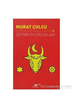 Şeytan'In Çocukları-Murat Çulcu