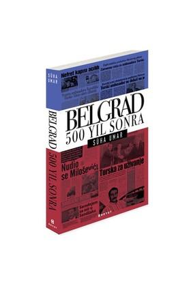 Belgrad 500 Yıl Sonra - Süha Umar