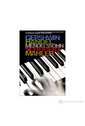 Gershwin, Handel, Mendelssohn, Schubert, Mahler Klasik Müzik Koleksiyonu (Special Edition)-Derleme